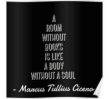 Cicero reading quote Poster