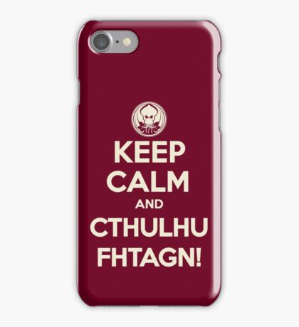 Keep calm and Cthulhu Fhtagn! iPhone Case/Skin