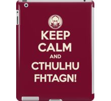Keep calm and Cthulhu Fhtagn! iPad Case/Skin