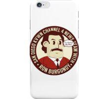 Ron Burgundy iPhone Case/Skin