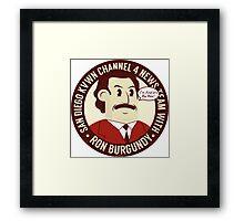 Ron Burgundy Framed Print