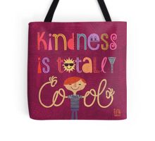 Kindness is totally cool Tote Bag