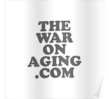 The War On Aging Poster