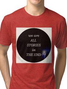 All stories Tri-blend T-Shirt