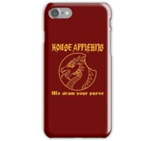 """""""We drain your purse"""" being the words of House Applebits iPhone Case/Skin"""