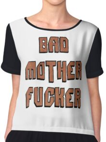 Bad Mother Fucker Women's Chiffon Top