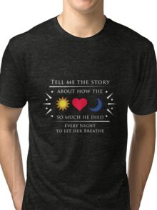 The Sun and the Moon - White ( Dark background) Tri-blend T-Shirt
