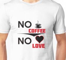 Coffee Lovers design Unisex T-Shirt