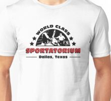 World Class Sportatorium Unisex T-Shirt