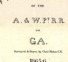 0192 Railroad Maps Profile location of the A W Pt R R of Ga surveyed drawn by Cha's Mahon C E Sticker