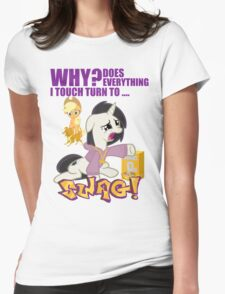 Why Does Everything I Touch Turn to SWAG! Womens Fitted T-Shirt