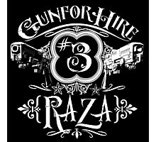 Raza Gun For Hire #3 Photographic Print
