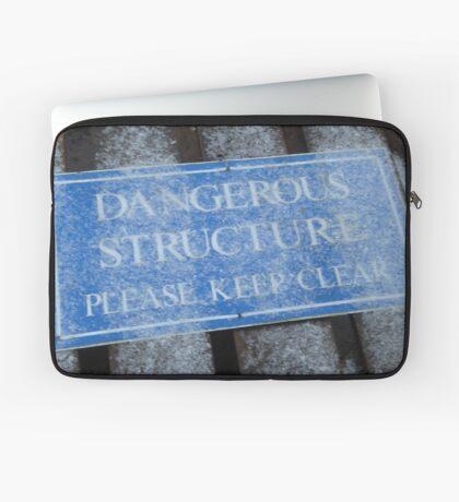 Dangerous Structure Please Keep Clear Laptop Sleeve