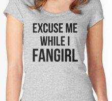 Excuse Me While I Fangirl Women's Fitted Scoop T-Shirt