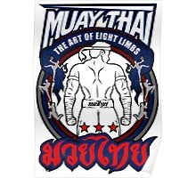 muay thai fighter strong back thailand martial art Poster