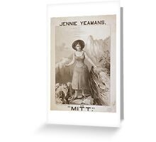 Performing Arts Posters Jennie Yeamans as Mitt 0627 Greeting Card