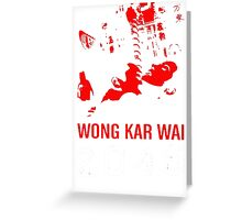 2046 -WONG KAR WAI- Greeting Card