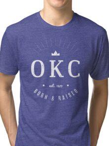 OKC Born & Raised Tri-blend T-Shirt