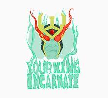 Your King Incarnate Unisex T-Shirt