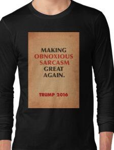 Trump Makings 4. Long Sleeve T-Shirt