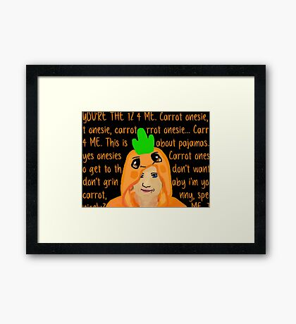 Hannah Hart Carrot Onesie Lyrics :) Framed Print