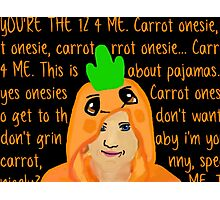 Hannah Hart Carrot Onesie Lyrics :) Photographic Print