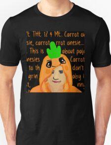 Hannah Hart Carrot Onesie Lyrics :) T-Shirt