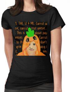 Hannah Hart Carrot Onesie Lyrics :) Womens Fitted T-Shirt