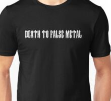 Death to False Metal Unisex T-Shirt