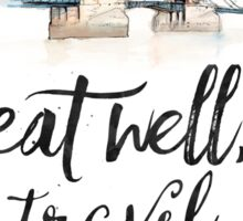 Eat well travel often - London - Tower Bridge Sticker