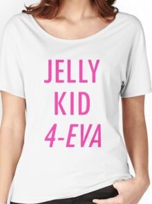 Jelly Kid 4-Eva Women's Relaxed Fit T-Shirt
