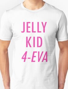 Jelly Kid 4-Eva T-Shirt