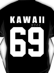 KAWAII 69 T-Shirt