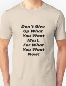 Don't Give Up - Black Unisex T-Shirt
