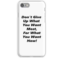 Don't Give Up - Black iPhone Case/Skin