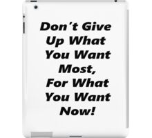 Don't Give Up - Black iPad Case/Skin