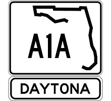 A1A - Daytona! The World's Fastest Beach! Photographic Print