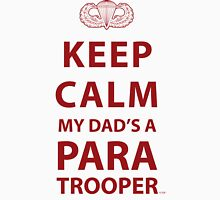 KEEP CALM MY DAD'S A PARATROOPER Unisex T-Shirt