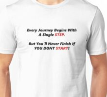 Just Start, Motivation Unisex T-Shirt