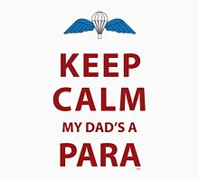 KEEP CALM MY DAD'S A PARA Unisex T-Shirt
