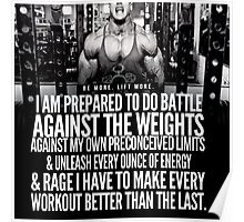 Prepared To Do Battle Against The Weights Poster
