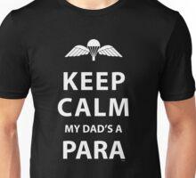 KEEP CALM MY DAD'S A PARA Unisex T-Shirt