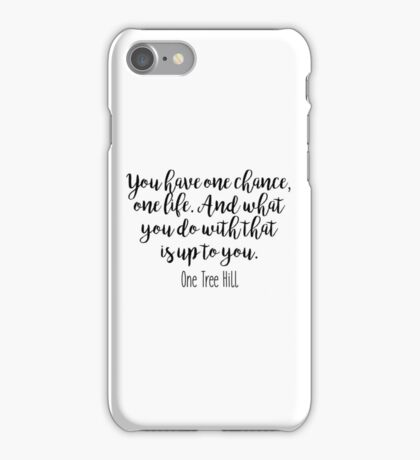 One Tree Hill - One chance iPhone Case/Skin