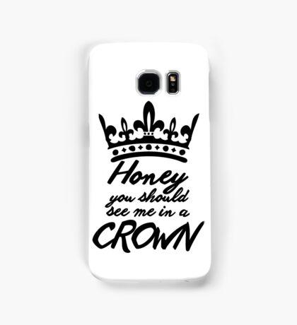 BBC Sherlock - Honey You Should See Me In A Crown Samsung Galaxy Case/Skin