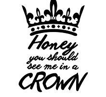 BBC Sherlock - Honey You Should See Me In A Crown by hellafandom