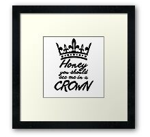 BBC Sherlock - Honey You Should See Me In A Crown Framed Print