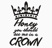 BBC Sherlock - Honey You Should See Me In A Crown Kids Clothes