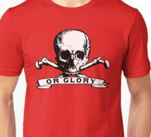 Death or Glory Unisex T-Shirt