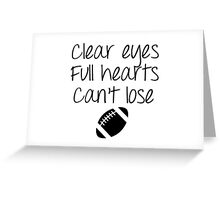 Friday Night Lights - Clear Eyes Greeting Card