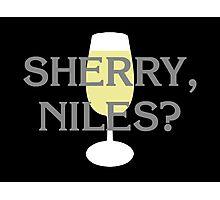 Sherry, Niles? Photographic Print